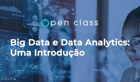 Big Data e Data Analytics: Uma Introdução