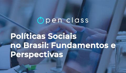 Políticas Sociais no Brasil: Fundamentos e Perspectivas