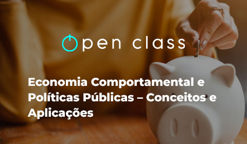 Economia Comportamental e Políticas Públicas – Conceitos e Aplicações