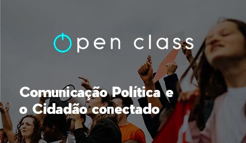 COMUNICAÇÃO POLÍTICA E O CIDADÃO CONECTADO