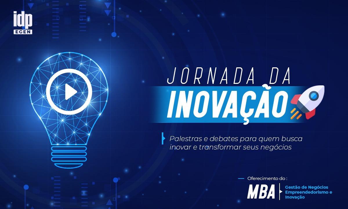 Vem aí a Jornada da Inovação: debates sobre o empreendedorismo no Brasil
