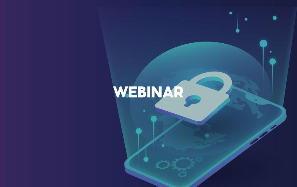 Webinário sobre a Implementação das bases legais para o tratamento de dados sob a LGPD e outras leis de proteção de dados: legítimo interesse e consentimento